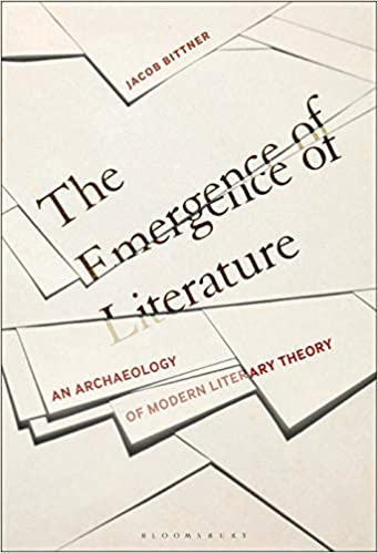 The Emergence of Literature An Archaeology of Modern Literary Theory [2020] - Original PDF