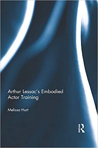 Arthur Lessac's Embodied Actor Training - Original PDF