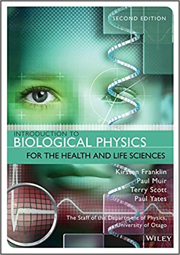 Introduction to Biological Physics for the Health and Life Sciences (2nd Edition) [2019] - Original PDF