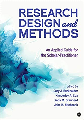 Research Design and Methods:  An Applied Guide for the Scholar-Practitioner[2019] - Epub + Converted pdf