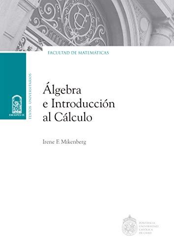 Álgebra e introducción al cálculo (Spanish Edition) - Epub + Converted pdf