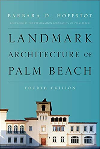 Landmark Architecture of Palm Beach (4th Edition) - Original PDF
