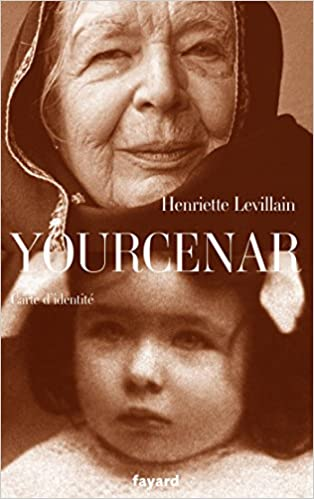 Yourcenar, carte d'identité (Littérature Française) (French Edition) - Epub + Converted pdf