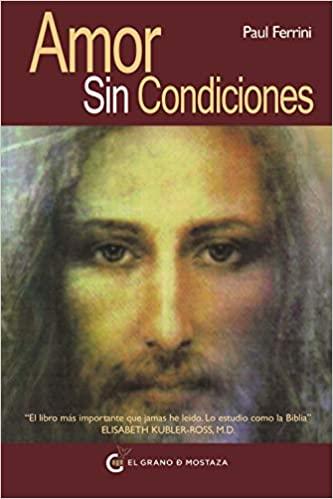 Amor sin condiciones (Un Curso de Milagros) (Spanish Edition) - Epub + Converted pdf