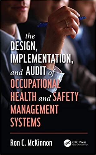 The Design, Implementation, and Audit of Occupational Health and Safety Management Systems (Workplace Safety, Risk Management, and Industrial Hygiene) - Original PDF