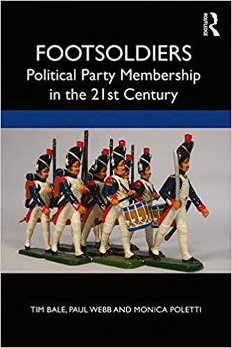 Footsoldiers:  Political Party Membership in the 21st Century[2019] - Original PDF
