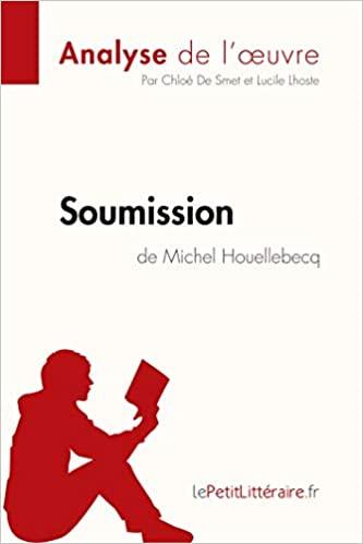 Soumission de Michel Houellebecq (Analyse de l'œuvre) - Epub + Converted pdf