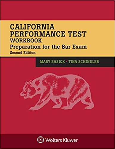 California Performance Test Workbook: Preparation for the Bar Exam (Bar Review) (2nd Edition) - Original PDF