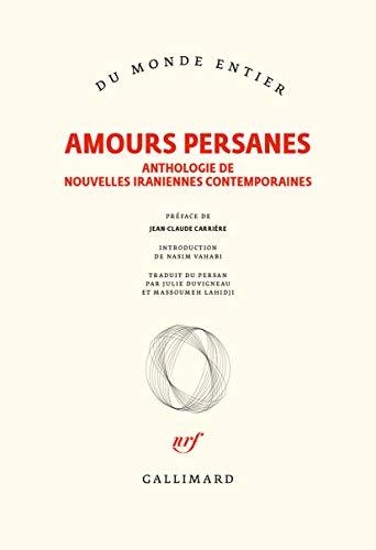Amours persanes. Anthologie de nouvelles iraniennes contemporaines - Epub + Converted pdf
