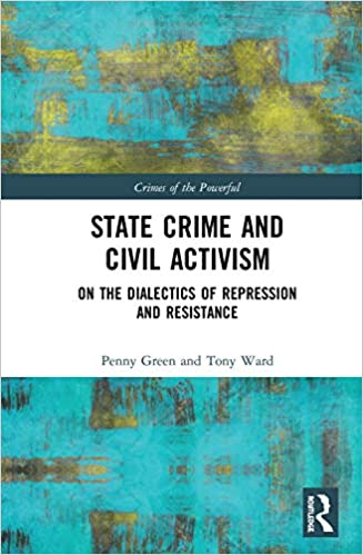 State Crime and Civil Activism: On the Dialectics of Repression and Resistance (Crimes of the Powerful) - Original PDF