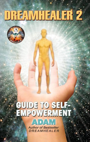 DreamHealer 2 - A Guide to Healing and Self-Empowerment: Ebook - Epub + Converted pdf