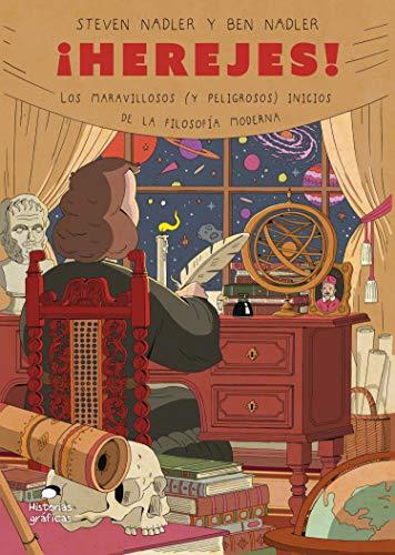 ¡Herejes!: Los maravillosos (y peligrosos) inicios de la filosofía moderna (Divulgación) (Spanish Edition) - Epub + Converted pdf