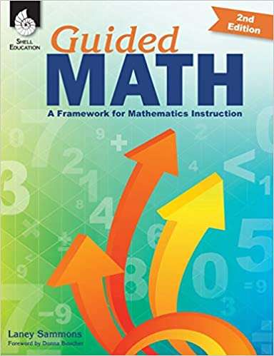 Guided Math A Framework for Mathematics Instruction (Second Edition) [2019] - Original PDF
