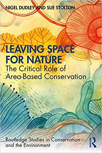 Leaving Space for Nature (Routledge Studies in Conservation and the Environment)[2020] - Original PDF