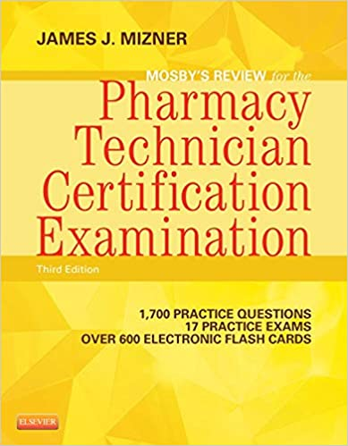 Mosby's Review for the Pharmacy Technician Certification Examination (Mosby's Reviews) (3rd Edition) - Original PDF