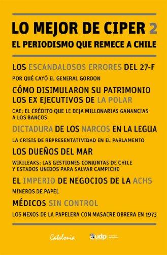 MEJOR DE CIPER 2, LO. EL PERIODISMO QUE REMECE A CHILE - Epub + Converted pdf