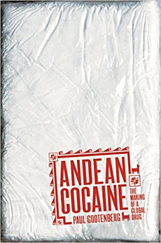 Andean Cocaine: The Making of a Global Drug - Epub + Converted pdf