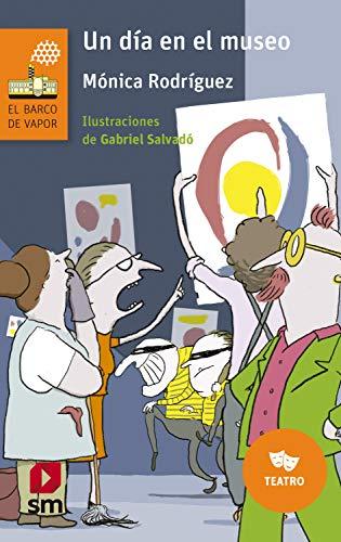 Un día en el museo (El Barco de Vapor Naranja nº 247) (Spanish Edition) - Epub + Converted pdf