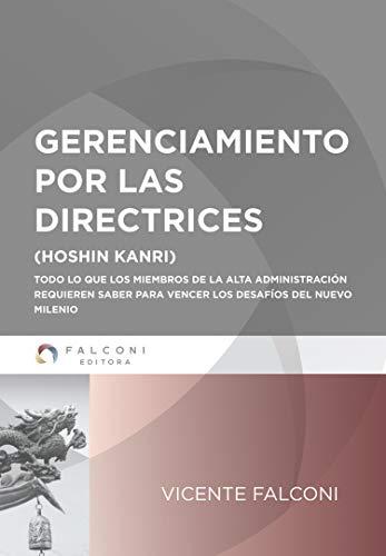 Gerenciamiento por las directrices (Spanish Edition) - Epub + Converted pdf