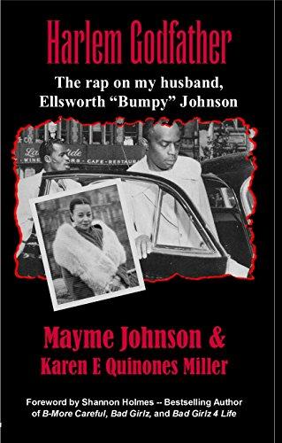 "Harlem Godfather: The Rap on my Husband, Ellsworth ""Bumpy"" Johnson - Epub + Converted pdf"