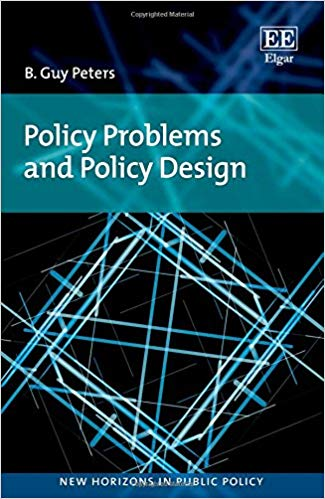 Policy Problems and Policy Design (New Horizons in Public Policy series)