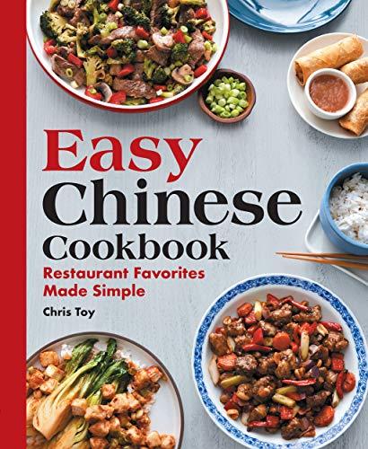 Easy Chinese Cookbook:  Restaurant Favorites Made Simple[2020] - Epub + Converted pdf