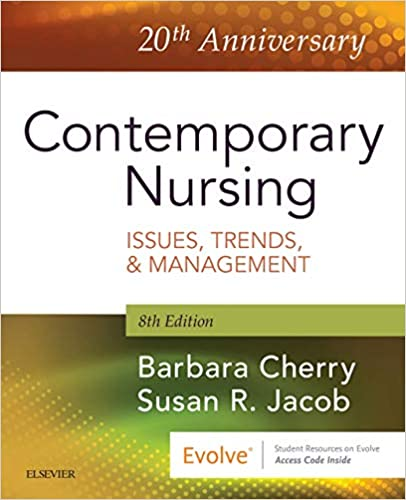 Contemporary Nursing E-Book: Issues, Trends, & Management (8th Edition) - Epub + Converted pdf