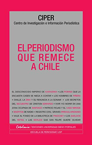 The journalism that shakes Chile (Spanish Edition) - Epub + Converted pdf