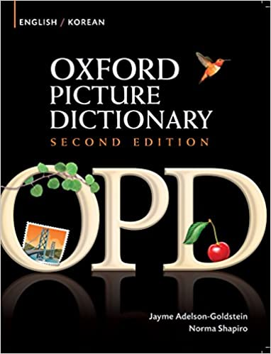 Oxford Picture Dictionary English-Korean Edition: Bilingual Dictionary for Korean-speaking teenage and adult students of English (2nd Edition) - Original PDF