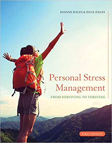 Personal Stress Management: From Surviving to Thriving - Original PDF
