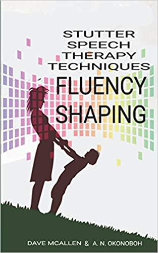 Stutter Speech Therapy Techniques: Fluency Shaping - Epub + Converted pdf
