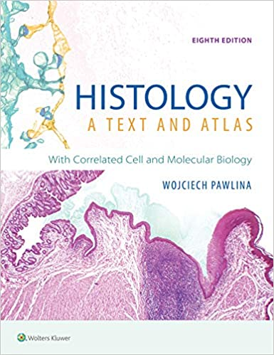 Histology: A Text and Atlas: With Correlated Cell and Molecular Biology (8th Edition) - Epub + Converted pdf
