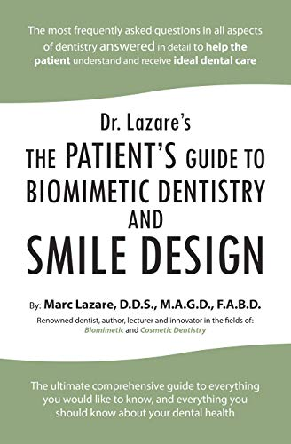 Dr. Lazare's: The Patient's Guide to Biomimetic Dentistry and Smile Design - Epub + Converted pdf