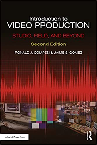 Introduction to Video Production: Studio, Field, and Beyond (2nd Edition) - Original PDF