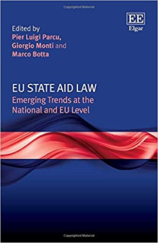 EU State Aid Law:  Emerging Trends at the National and Eu Level[2020] - Original PDF