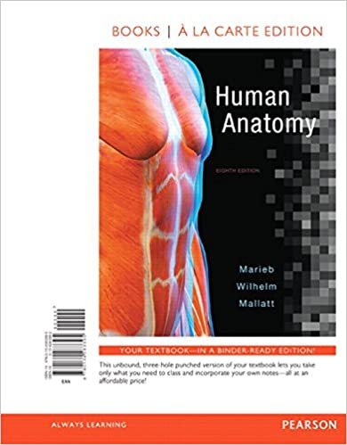 Human Anatomy, Books a la Carte Edition (8th Edition)  - Original PDF