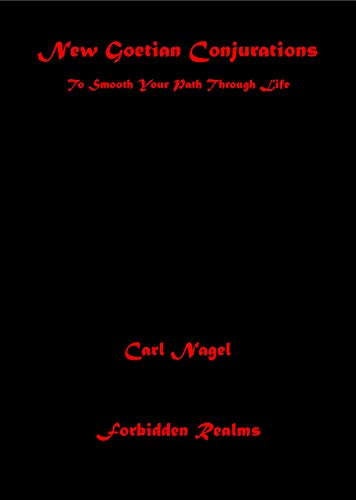 New Goetian Conjurations: To Smooth Your Path Through Life - Epub + Converted pdf