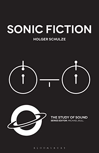 Sonic Fiction (The Study of Sound)[2020] - Original PDF