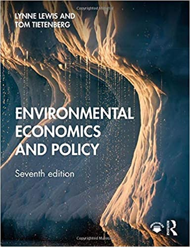 Environmental Economics and Policy (7th Edition) [2019] - Original PDF