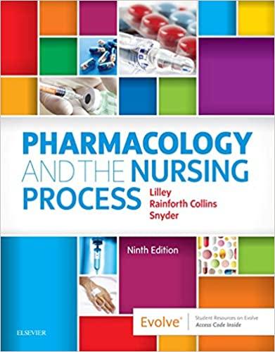 Pharmacology and the Nursing Process (9th Edition)[2019] - Epub + Converted pdf