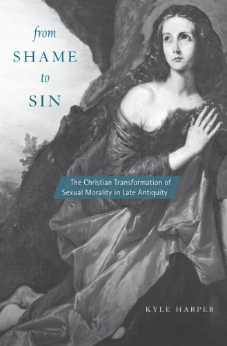 From Shame to Sin:  The Christian Transformation of Sexual Morality in Late Antiquity (Revealing Antiquity) - Epub + Converted pdf
