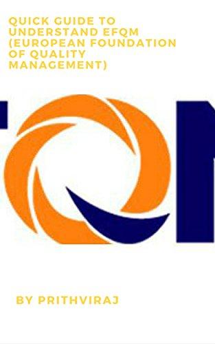 Quick guide to understand EFQM (European Foundation of Quality Management) - Epub + Converted pdf