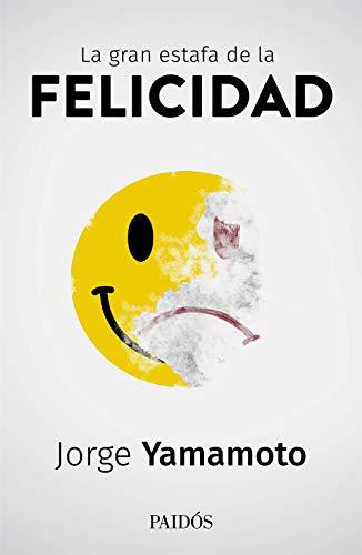 La gran estafa de la felicidad (Spanish Edition) - Epub + Converted pdf