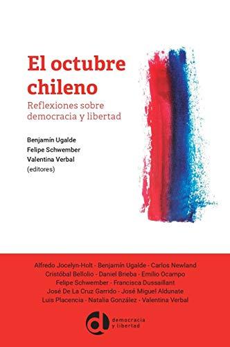El octubre chileno Reflexiones sobre democracia y libertad (Colección Actualidad) (Spanish Edition) [2020] - Epub + Converted pdf