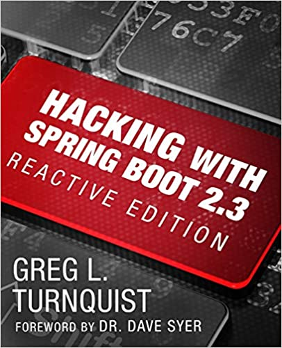 Hacking with Spring Boot 2.3: Reactive Edition - Epub + Converted pdf