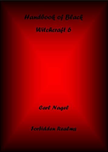 Handbook of Black Witchcraft 6 (Handbooks of Black Witchcraft 3) - Epub + Converted pdf