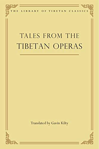 Tales from the Tibetan Operas (Library of Tibetan Classics Book 31) - Epub + Converted pdf