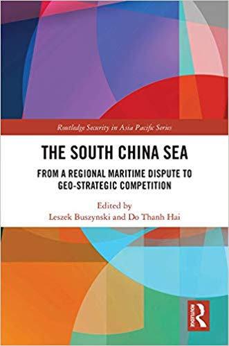 The South China Sea:  From a Regional Maritime Dispute to Geo-Strategic Competition (Routledge Security in Asia Pacific Series) - Original PDF