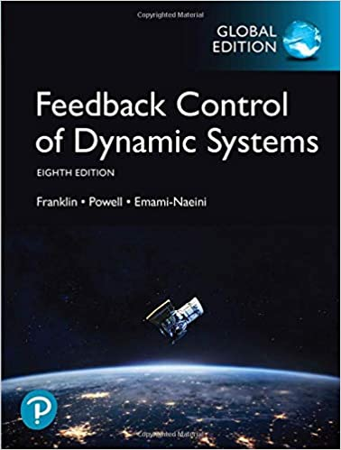 Feedback Control of Dynamic Systems, (8th Edition) [2019] - Original PDF