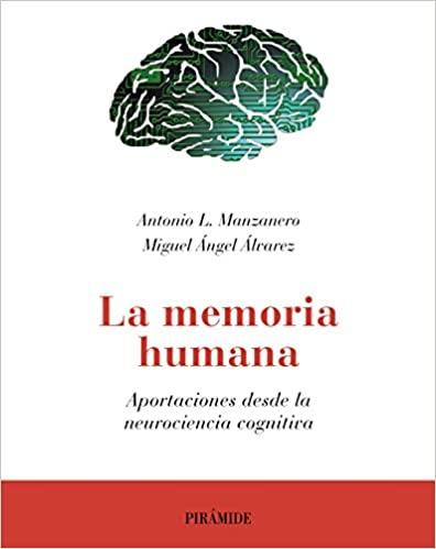 La memoria humana: Aportaciones desde la neurociencia cognitiva (Psicología) (Spanish Edition) - Epub + Converted pdf